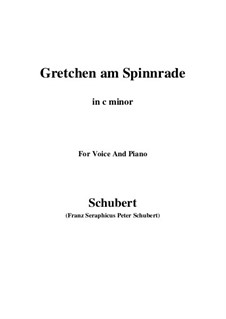 Gretchen am Spinnrade, D.118 Op.2: For voice and piano (c minor) by Franz Schubert
