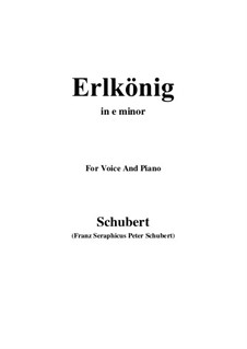 Erlkönig, D.328 Op.1: For voice and piano (e minor) by Franz Schubert