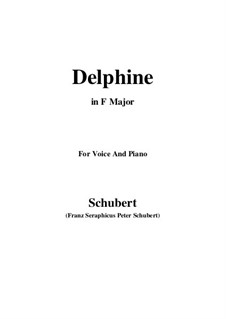Zwei Szenen aus 'Lacrimas' von Schütz, D.857 Op.124: No.2 Delphine, for voice and piano (F Major) by Franz Schubert