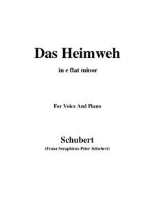 Das Heimweh, D.851 Op.79 No.1: For voice and piano (e flat minor) by Franz Schubert