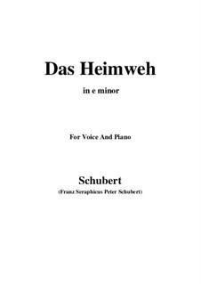 Das Heimweh, D.851 Op.79 No.1: For voice and piano (e minor) by Franz Schubert