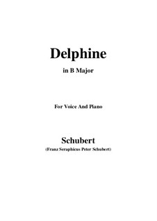 Zwei Szenen aus 'Lacrimas' von Schütz, D.857 Op.124: No.2 Delphine, for voice and piano (B Major) by Franz Schubert