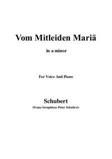 Vom Mitleiden Mariä, D.632: A minor by Franz Schubert