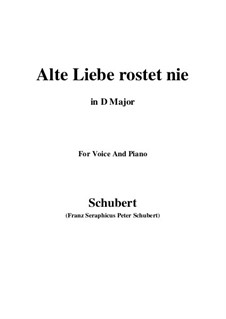 Alte Liebe rostet nie, D.477: D Major by Franz Schubert