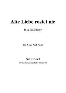 Alte Liebe rostet nie, D.477: A flat Major by Franz Schubert