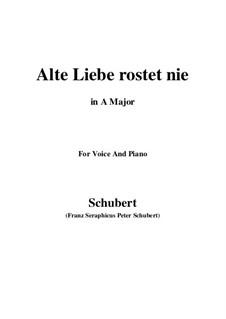 Alte Liebe rostet nie, D.477: A-Dur by Franz Schubert