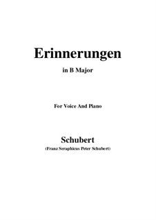 Erinnerungen, D.98: For voice and piano (B Major) by Franz Schubert
