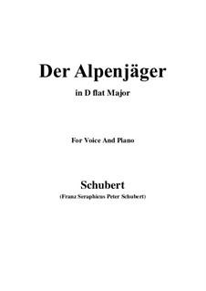 Der Alpenjäger, D.524 Op.13 No.3: For voice and piano (D flat Major) by Franz Schubert