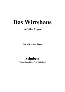 Nr.21 Das Wirtshaus: For voice and piano (G flat Major) by Franz Schubert