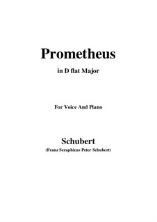 Prometheus, D.674: For voice and piano (D flat Major) by Franz Schubert