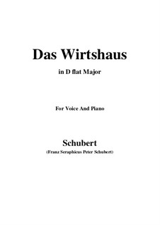 Nr.21 Das Wirtshaus: For voice and piano (D flat Major) by Franz Schubert