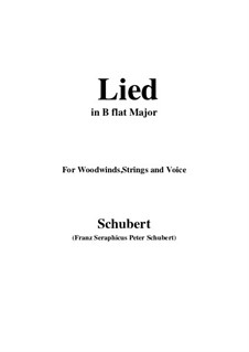 Lied, for Woodwinds, Strings and Voice: B flat Major by Franz Schubert