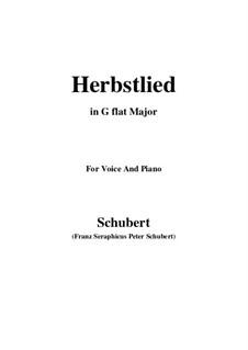 Herbstlied, D.502: G flat Major by Franz Schubert