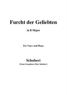 Furcht der Geliebten, D.285: For voice and piano (B Major) by Franz Schubert