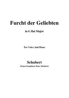 Furcht der Geliebten, D.285: For voice and piano (G flat Major) by Franz Schubert