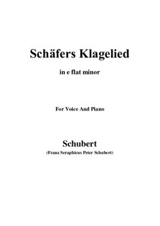 Schäfers Klagelied, D.121 Op.3 No.1: For voice and piano (e flat minor) by Franz Schubert