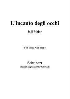 Drei Lieder, D.902 Op.83: No.3 L'incanto degli occhi (E Major) by Franz Schubert