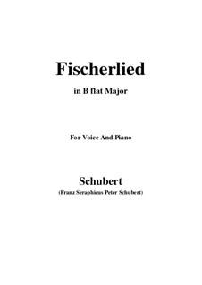 Fischerlied, D.562: B flat Major by Franz Schubert