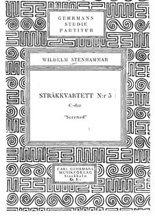 Streichquartett Nr.5 in C-Dur 'Serenade', Op.29: Vollpartitur by Wilhelm Stenhammar
