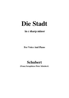 Nr.11 Die Stadt: For voice and piano (c sharp minor) by Franz Schubert