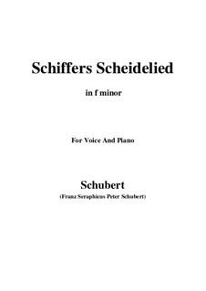 Schiffers Scheidelied, D.910: Für Stimme und Klavier (F minor) by Franz Schubert