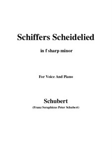 Schiffers Scheidelied, D.910: For voice and piano (f sharp minor) by Franz Schubert