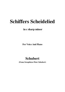 Schiffers Scheidelied, D.910: For voice and piano (c sharp minor) by Franz Schubert