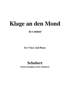 Klage an den Mond: E minor by Franz Schubert