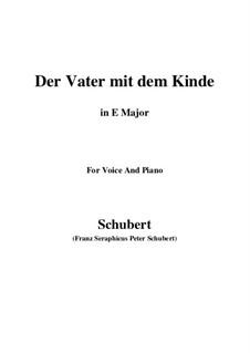 Der Vater mit dem Kind, D.906: E Major by Franz Schubert