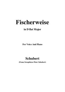 Fischerweise, D.881 Op.96 No.4: For voice and piano (D flat Major) by Franz Schubert