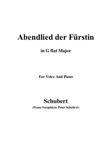 Abendlied der Fürstin, D.495: G flat Major by Franz Schubert