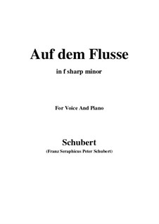Nr.7 Auf dem Flusse: For voice and piano (f sharp minor) by Franz Schubert