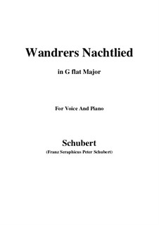 Wanderers Nachtlied I, D.224 Op.4 No.3: For voice and piano (G flat Major) by Franz Schubert