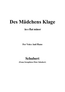 Des Mädchens Klage, D.191 Op.58 No.3: For voice and piano (e flat minor) by Franz Schubert