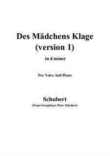 Des Mädchens Klage, D.6: For voice and piano (d minor) by Franz Schubert