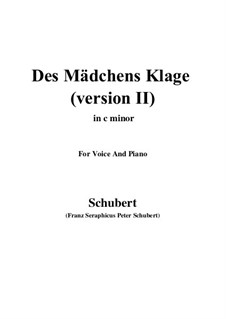 Des Mädchens Klage, D.191 Op.58 No.3: For voice and piano (c minor) version 2 by Franz Schubert