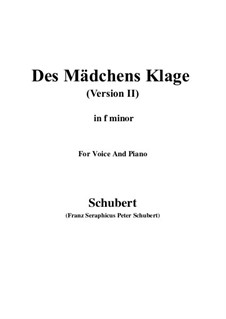 Des Mädchens Klage, D.191 Op.58 No.3: For voice and piano (f minor) version 2 by Franz Schubert