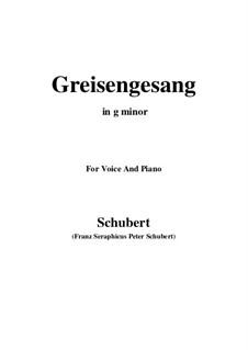 Greisengesang, D.778 Op.60 No.1: Für Stimme und Klavier (G minor) by Franz Schubert