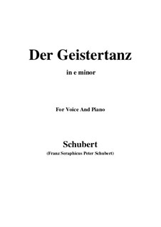 Der Geistertanz, D.116: For voice and piano (e minor) by Franz Schubert