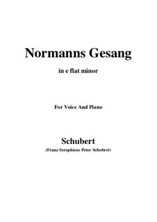Normans Gesang, D.846 Op.52 No.5: For voice and piano (e flat minor) by Franz Schubert