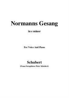 Normans Gesang, D.846 Op.52 No.5: For voice and piano (e minor) by Franz Schubert