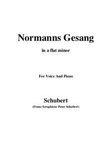 Normans Gesang, D.846 Op.52 No.5: For voice and piano (a flat minor) by Franz Schubert