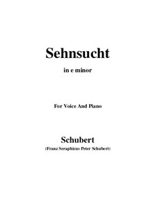 Sehnsucht, D.879 Op.105 No.4: For voice and piano (e minor) by Franz Schubert
