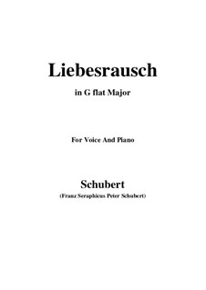 Liebesrausch, D.179: G flat Major by Franz Schubert