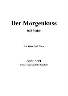 Der Morgenkuss nach einem Ball, D.264: B Major by Franz Schubert