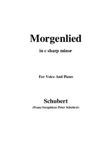 Morgenlied, D.685 Op.4 No.2: For voice and piano (c sharp minor) by Franz Schubert