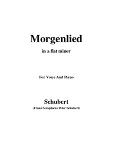 Morgenlied, D.685 Op.4 No.2: For voice and piano (a flat minor) by Franz Schubert