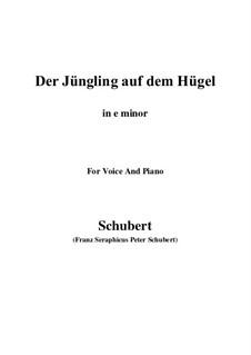 Der Jüngling auf dem Hügel, D.702 Op.8 No.1: For voice and piano (e minor) by Franz Schubert