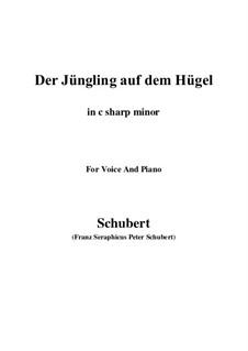 Der Jüngling auf dem Hügel, D.702 Op.8 No.1: For voice and piano (c sharp minor) by Franz Schubert