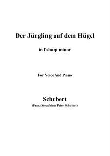 Der Jüngling auf dem Hügel, D.702 Op.8 No.1: For voice and piano (f sharp minor) by Franz Schubert